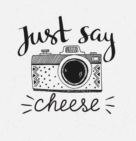 Retro photo camera with stylish lettering - Just say cheese. Vector hand drawn illustration. Print for your t-shirt design. 일러스트