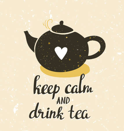 Hand drawn typography poster, greeting card or print invitation with teapot and phrase Keep calm and drink tea. Stylish background hand lettering quote. Illustration