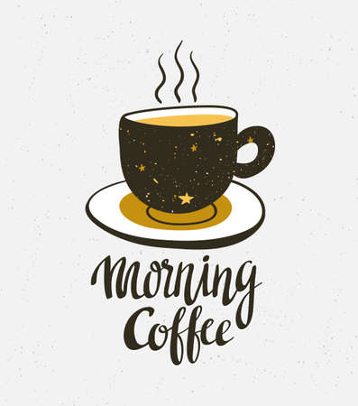 Stylish illustration with cup of coffee. Hipster poster design. Vector background with space elements on the cup and lettering Morning coffee.
