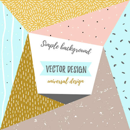 Geometric simple textured universal background. Vector vector illustration for your design.