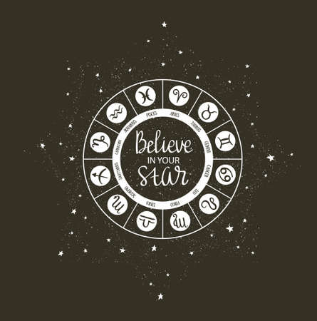 Zodiac circle with horoscope signs and inspiring phrase. Vector illustration. Stock Illustratie