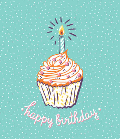 Birthday cupcake with candle. Vector bright poster with stylish lettering - happy birthday.
