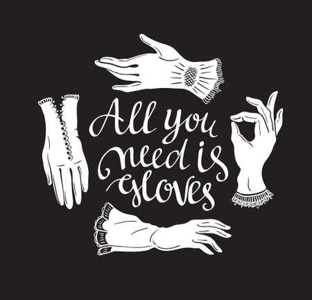 スタイリッシュな文字 'する必要がありますすべての手袋面白いポスター、ビンテージ レースの手袋。ロマンチックなプリントです。ベクトルの  イラスト・ベクター素材