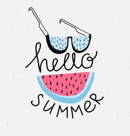 Hand drawn stylish typography lettering phrase on the grunge background - hello summer. Isolated. Tropical vector illustration with watermelon and sunglasses.