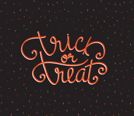 Halloween lettering greeting card - Trick or treat. Vector holiday background. Hand drawn stylish illustration with text and confetti background.