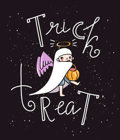 Halloween lettering greeting card - Trick or treat. Vector holiday background. Hand drawn stylish illustration with text and child angel costume.