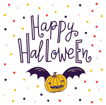 Halloween lettering greeting card vector holiday background. Hand drawn stylish illustration with text and pumpkin.