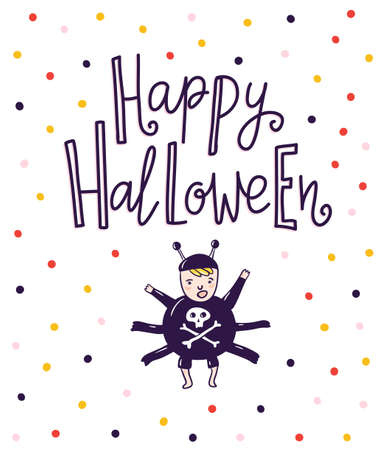 Halloween lettering greeting card vector holiday background. Hand drawn stylish illustration with text and child spider costume. Ilustração