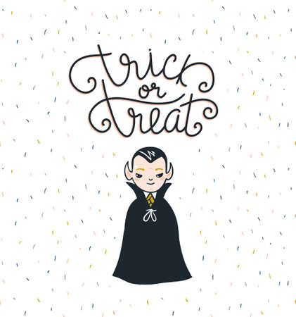 Halloween lettering greeting card lettering - Trick or treat. Vector holiday background. Hand drawn stylish illustration with text and child vampire costume. Ilustração