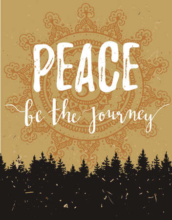 Vector vintage card with forest and inspirational phrase peace be the journey.