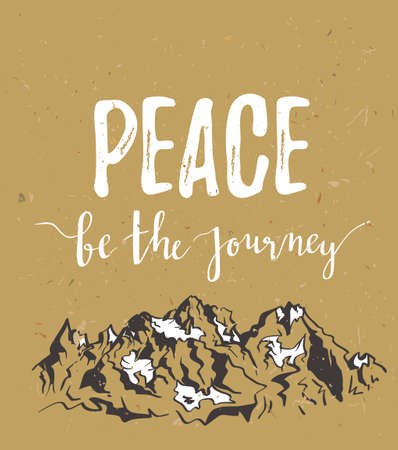 Vector vintage card with inspirational phrase peace be the journey. Ilustração