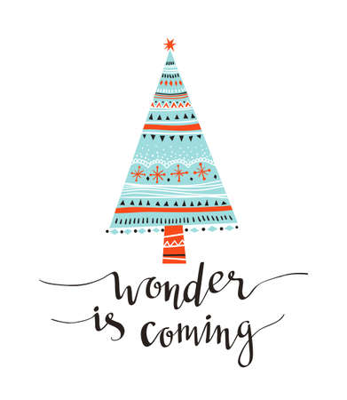 Hand-written Christmas lettering and xmas tree isolated on white background.  Season vector holiday  design with calligraphy - wonder is coming.