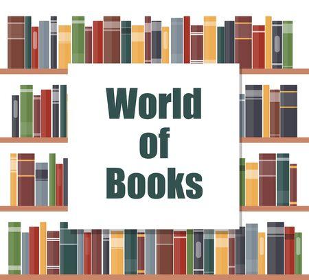Concepto de mundo de libros. Estantes de libros con lomos de libros multicolores. Libros en un estante. Ilustración de vector de estilo plano Ilustración de vector