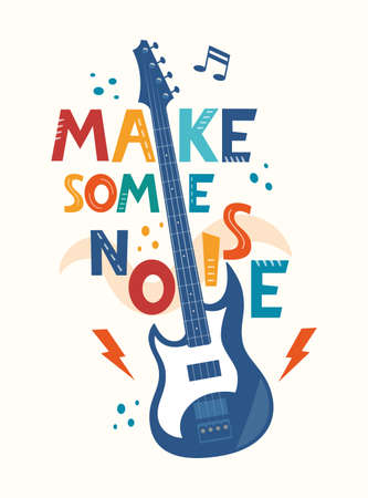 Make some noise hand drawn slogan. Colorful T-shirt and poster vector typography print with guitar. Vector illustration Ilustração