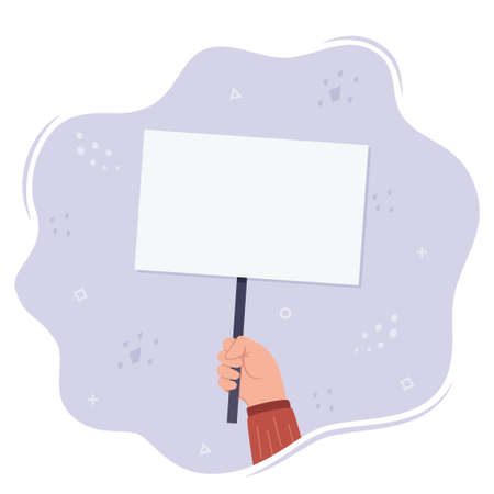 Human hand holds a blank protest sign. Protest. Blank banner, manifesting activists demonstrating empty signs. Street demonstration concept. Political revolution, demonstrate. Vector illustration Ilustração