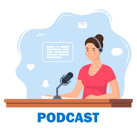Woman records a podcast in the studio. Girl leading the broadcast on the radio station. Woman in headphones speaks into a microphone in the studio. Broadcast. Vector illustration