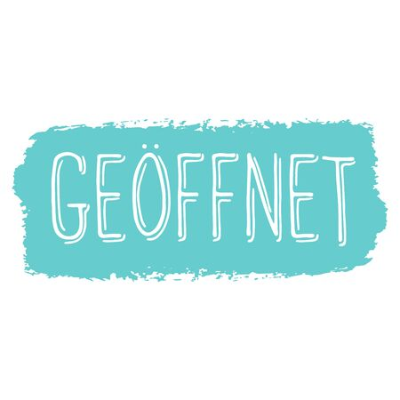 Hand sketched Geoeffnet quote in German as logo. Translated We are open. Lettering Archivio Fotografico