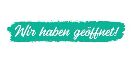 Hand sketched Wir haben Geoeffnet quote in German as banner. Translated We are open. Lettering for poster, label, flyer, header, card, header, advertisement, announcement. Zdjęcie Seryjne