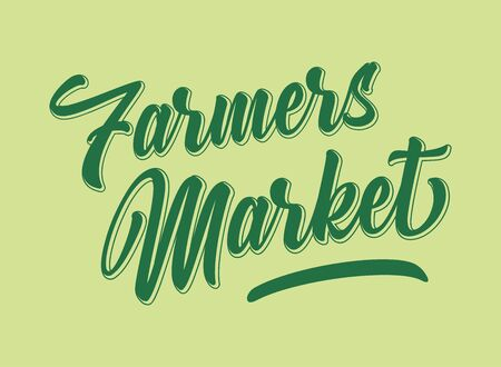 Hand sketched Farmers Market quote. Lettering for poster, flyer, header, advertisement, announcement.