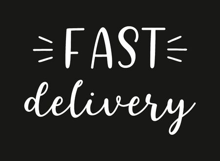 Hand sketched Fast Delivery quote. Lettering for advertisement, announcement. Vectores