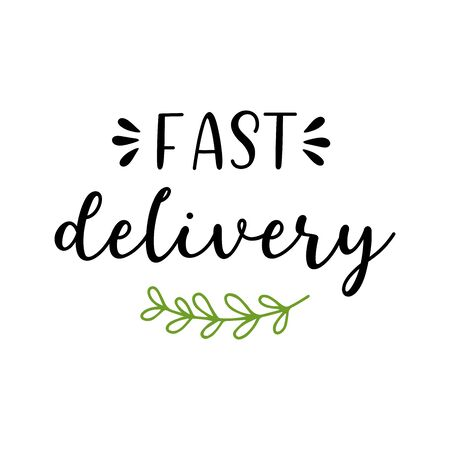 Hand sketched Fast Delivery quote. Lettering for advertisement, announcement. Vektorgrafik