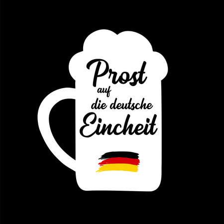 3th October. Hand sketched Beer Mug with Prost auf die deutsche Eincheit quote in German, translated Cheers for the German Unity day. Lettering Vektoros illusztráció