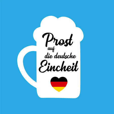 3th October. Hand sketched Beer Mug with Prost auf die deutsche Eincheit quote in German, translated Cheers for the German Unity day. Lettering 일러스트