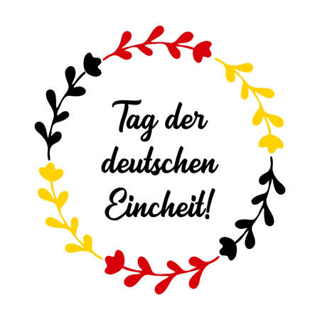 Hand sketched Tag der deutschen Eincheit quote in German, translated German Unity day. Lettering for card, banner, ad, poster