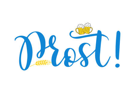 Hand sketched Prost quote in German translated Cheers. Isolated on white background. Drawn Oktoberfest lettering