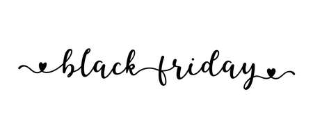 Hand sketched Black Friday quote as banner. Lettering for poster, label, flyer, header, advertisement, announcement..