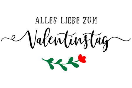 Hand sketched Alles liebe zum Valentinstag German quote, meaning Happy Valentines day. Romantic calligraphy phrase
