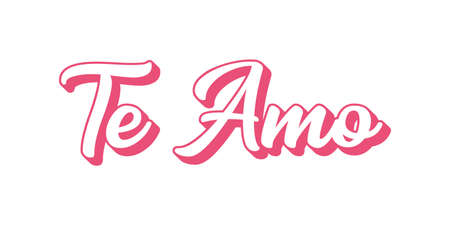 Hand sketched TE AMO Spanish quote, meaning I LOVE YOU. Happy Valentines day lettering
