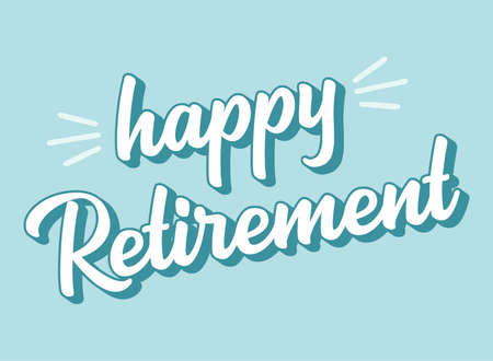 Hand sketched HAPPY RETIREMENT quote in as logo or banner. 3D Lettering for poster, logo, sticker, flyer, header, card.