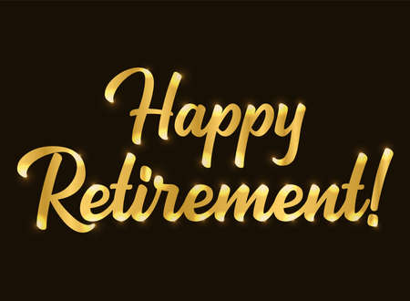 Hand sketched HAPPY RETIREMENT quote in gold as logo or banner. Lettering for poster, logo, sticker, flyer, header, card. 矢量图像