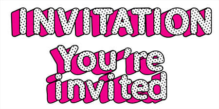 Word vector Invitation, You are invited on transparent background. Doll pop art style. Design element for decoration invite card. Birthday party polka dot. Girlish funny text. Hot pink 3d letters
