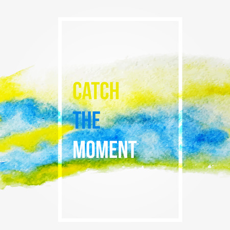 moment: Enjoy the moment. Motivation square watercolor stroke poster.Inspirational saying.  Creative design for card, web design background, book cover Illustration