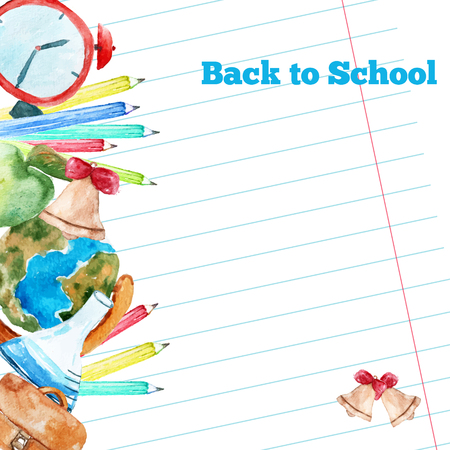 semester: Vector watercolor back to school poster with supplies -  alarm clock, pencils, globe on notebook paper background. EPS0