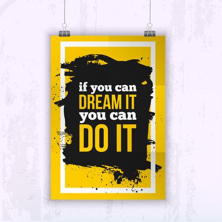 tu puedes: cartel de presupuesto Si puedes so�arlo puedes hacerlo - imagen motivaci�n para su pared. Vectores