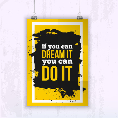 you can do it: Quote poster If you can dream it you can do it - motivation picture for your wall.