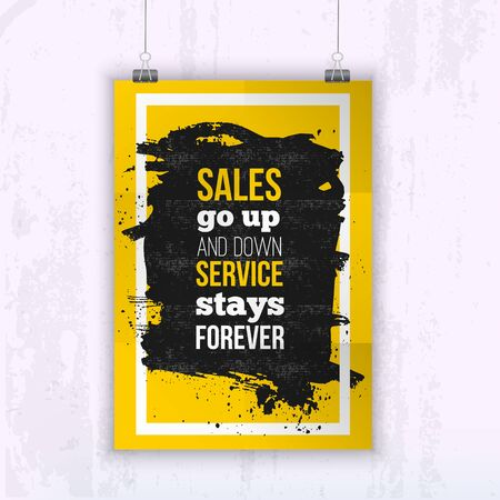 Quote Sales go up and down, service stays forever -business poster for your wall.  Optimized mock up for your design