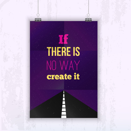 can not: Inspirational Quote If you can not find a way create one - poster mock up for your wall with starry night and way on background