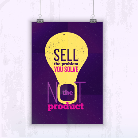 not a problem: Quote Sell the problem you solve, not the product. Bright Business poster for your wall with bulb.  Optimized mock up for your design
