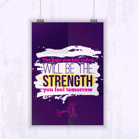 personal trainer: Sport Quote The Pain You Feel Today Is The Strength You Feel Tomorrow.  Poster mock up for your wall with starry night on background Illustration