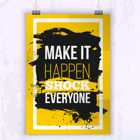 Poster Make it happen - schok voor iedereen. Motivatie Zakelijke offerte voor uw ontwerp op zwarte vlek Stock Illustratie