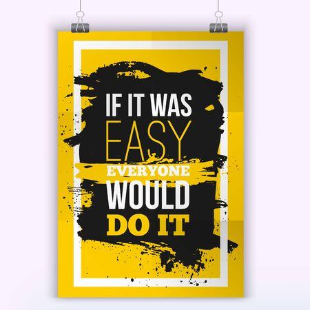 Todos lo harían si era fácil Cita motivación negocios. Maqueta del cartel. Concepto de diseño en el papel con mancha oscura fácil de editar. formato A4. Ilustración de vector