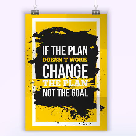 succession planning: Motivation Business Quote Change the plan Poster. Design Concept on paper with dark stain.