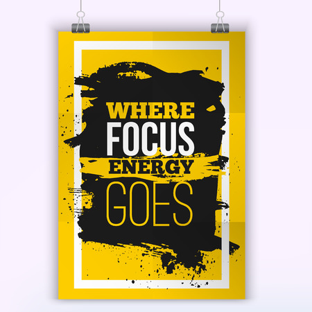 power failure: Where focus energy goes. Inspirational Motivation Quote mock up. A4 quote Typography Poster Concept. Illustration