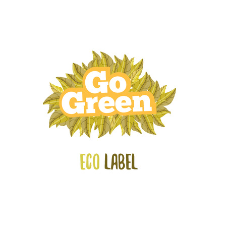 go green logo: Eco text badge with green leaves Go green.Cartoon style letters logo. Eco badge for banners, promotion, sites Illustration