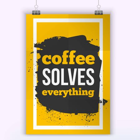 solves: Vector Quote Coffee solves Problems. Motivation Inspiration. Typography Quote Banner Design Concept. Poster mock up. Illustration
