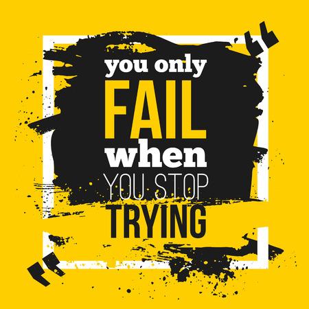 Poster Je falen alleen als je stoppen met proberen. Motivatie Zakelijke offerte voor uw ontwerp op zwarte vlek Stock Illustratie